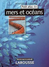 Petit atlas des mers et océans