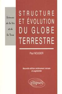 Structure et évolution du globe terrestre