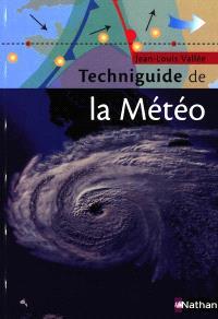 Techniguide de la météorologie