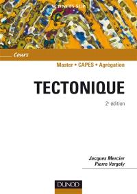 Tectonique : 2e cycle, Capes, agrégation