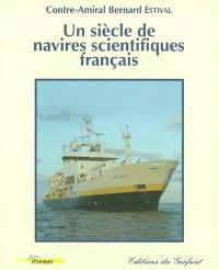 Un siècle de navires scientifiques français