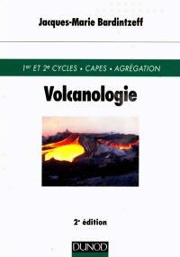 Volcanologie : 1er et 2e cycles, CAPES, agrégation
