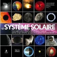 Le système solaire : une exploration visuelle des planètes, des lunes et autres corps célestes qui gravitent autour de notre Soleil