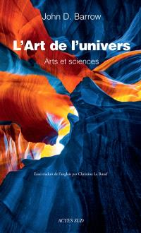 L'art de l'Univers : arts et sciences