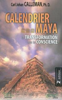 Calendrier maya : la transformation de la conscience