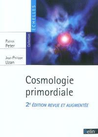 Cosmologie primordiale