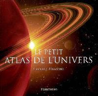 Le petit atlas de l'Univers