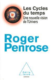 Les cycles du temps : une nouvelle vision de l'Univers