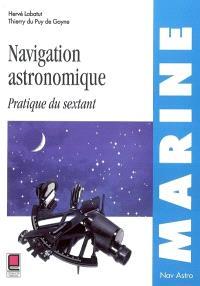 Navigation astronomique : pratique du sextant
