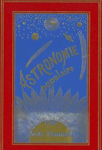 Astronomie populaire : description générale du ciel