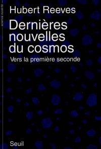 Dernières nouvelles du cosmos. Volume 1-1, Vers la première seconde