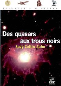 Des quasars aux trous noirs