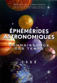 Ephémérides astronomiques 2009 : connaissance des temps