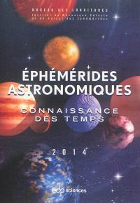 Ephémérides astronomiques 2014 : connaissance des temps