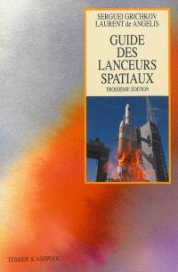 Guide des lanceurs spatiaux