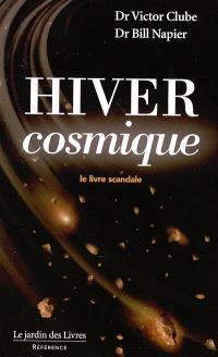 Hiver cosmique : le livre scandale