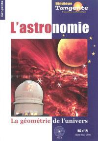 L'astronomie : la géométrie de l'univers