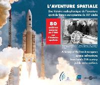 L'aventure spatiale : une histoire radiophonique de l'aventure spatiale franco-européenne du XXe siècle
