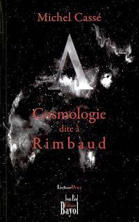 Lambda, cosmologie dite à Rimbaud