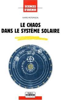 Le chaos dans le système solaire