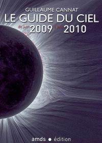 Le guide du ciel de juin 2009 à juin 2010