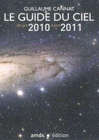 Le guide du ciel de juin 2010 à juin 2011