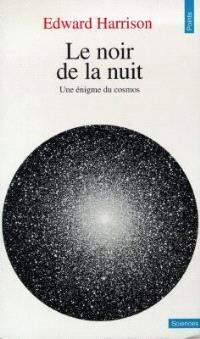 Le noir de la nuit : une énigme du cosmos