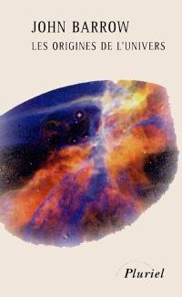 Les origines de l'Univers