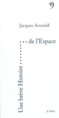 Une brève histoire de l'espace