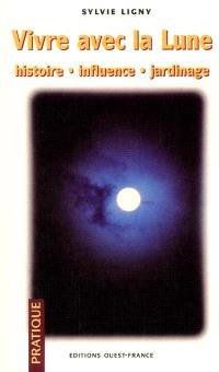 Vivre avec la Lune