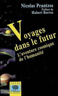 Voyages dans le futur : l'aventure cosmique de l'humanité