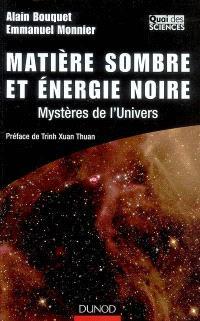 Matière sombre et énergie noire : mystères de l'Univers