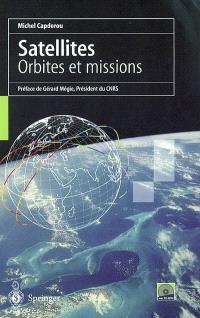 Satellites : orbites et missions