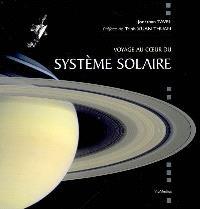 Voyage au coeur du système solaire
