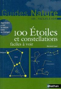 100 étoiles et constellations faciles à voir