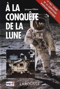A la conquête de la Lune