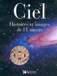 Ciel : histoires et images de l'Univers