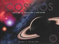 Cosmos : voyage à travers l'Univers