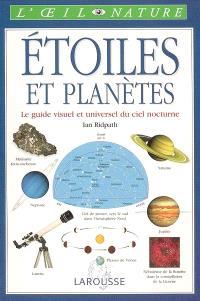 Etoiles et planètes : le guide visuel et universel du ciel nocturne