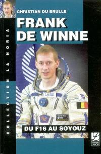Frank De Winne : du F16 au Soyouz