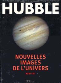 Hubble : nouvelles images de l'Univers