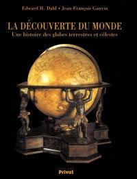 La découverte du monde : la collection des globes anciens du musée Stewart de Montréal