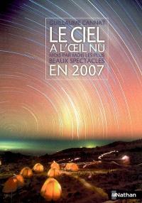 Le ciel à l'oeil nu en 2007 : mois par mois les plus beaux spectacles