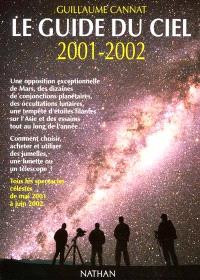 Le guide du ciel 2001-2002