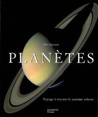Planètes : voyage à travers le système solaire