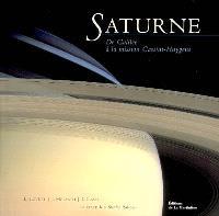 Saturne : de Galilée à la mission Cassini-Huygens