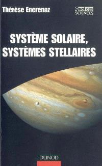 Système solaire, systèmes stellaires