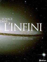 Voyage dans l'infini : du ciel étoilé aux confins de l'Univers