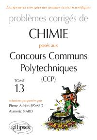 Problèmes corrigés de chimie posés aux concours communs polytechniques (CCP) : 2015-2016