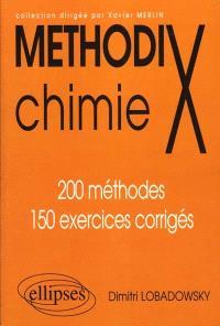Chimie : 200 méthodes, 150 exercices corrigés